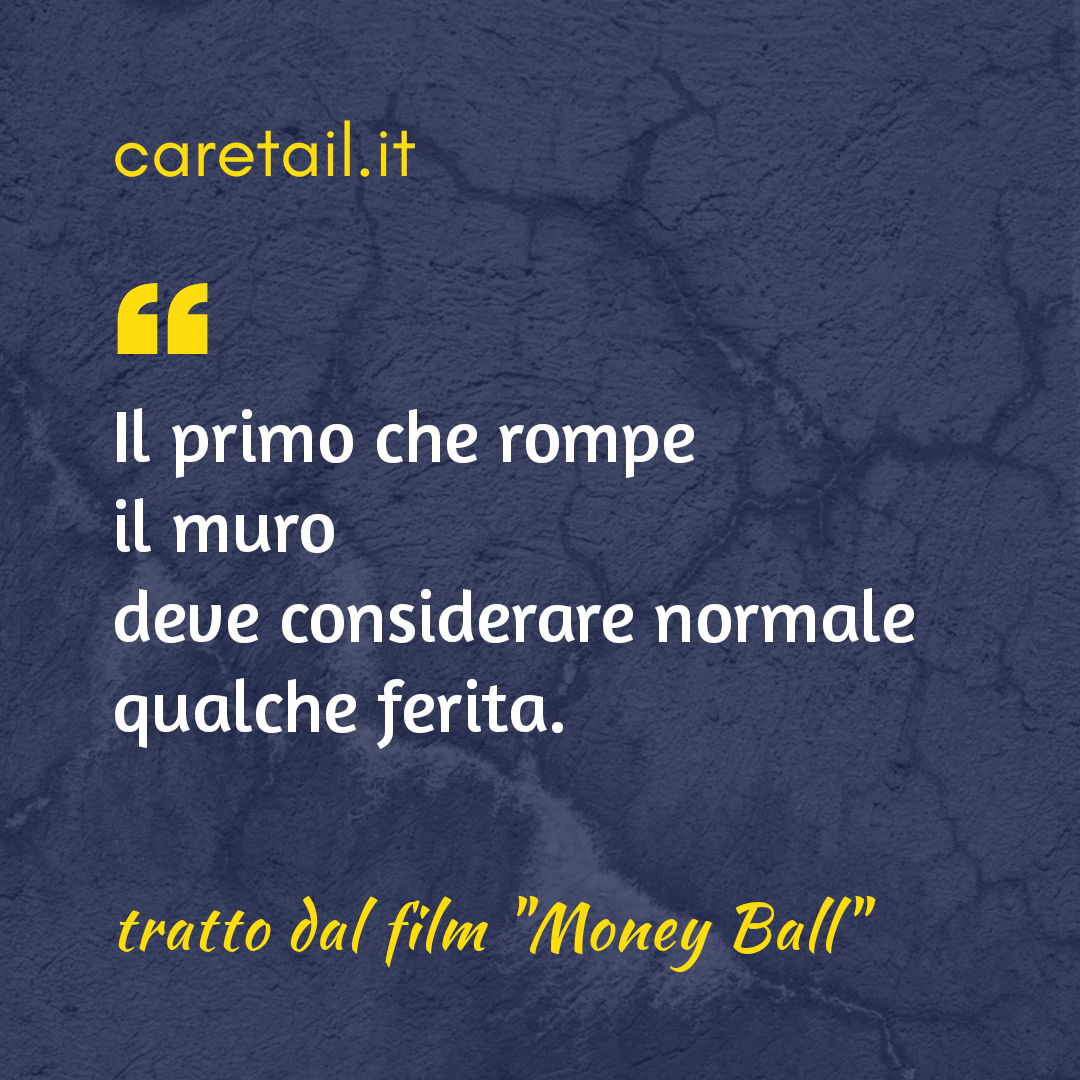 Aforisma tratto dal film Money Ball