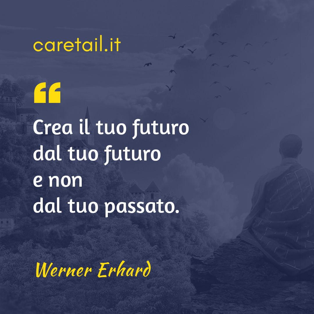 Aforisma Werner Erhard